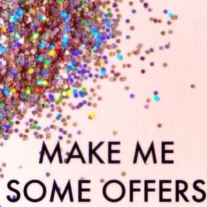 MAKE ME SOME OFFERS LADIES ! 💖✨